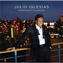 Julio Iglesias - Romantic Classics
