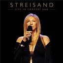 Barbra Streisand - Live in concert 2006