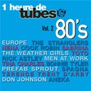 Aneka / Bonnie Tyler / Cock Robin / Don Johnson / Europe / Men At Work / Nena / Prefab Sprout / Rick Astley / Sabrina / Spagna / Terence Trent D'arby / The Stranglers / The Weather Girls / Tina Charles / Toto - Une heure de tubes 80's vol. 2