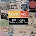 Level 42 - Past lives - the best of the rca years