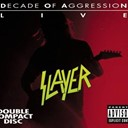 Slayer - Live decade of aggression