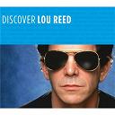 Lou Reed - Discover lou reed