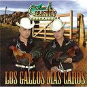 Los Cuates De Sinaloa - Los gallos más caros