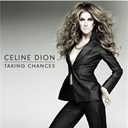 C&eacute;line Dion - Taking chances