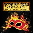 Wyclef Jean - Carnival vol. ii memoirs of an immigrant