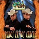 Los Cuates De Sinaloa - Puros exitos chacas
