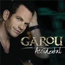 Garou - Accidental / stand up