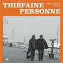 Hubert-Felix Thiefaine / Paul Personne - amicalement blues