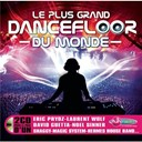 Compilation - Le + Grand Dancefloor du Monde