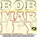 Bob Marley - Bob marley greatest hits from trenchtown