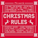 Andrew Bird / Calexico / Fun / Heartless Bastards / Holly Golightly / Irma Thomas / Paul Mc Cartney / Preservation Hall Jazz Band / Punch Brothers / Sallie Ford / The Shins - Christmas rules