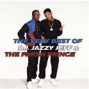 Dj Jazzy Jeff / The Fresh Prince - The very best of d.j. jazzy jeff & the fresh prince