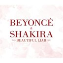 Beyoncé Knowles / Shakira - Beautiful liar