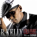 R. Kelly - I'm a flirt remix
