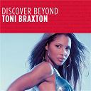 Toni Braxton - Discover beyond
