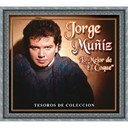 Jorge Muñiz - Tesoros de coleccion - jorge muñiz