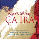 Roger Waters - Ca ira (french version)