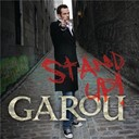 Garou - Stand up