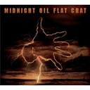 Midnight Oil - Flat chat