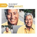 Tony Bennett - Playlist: the very best of tony bennett