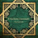 El Hachemi Guerouabi - Ya layem