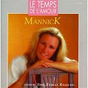 Mannick - Le temps de l'amour (Mannick chante Brel, Ferrat, Reggiani...)