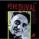 Père Duval - Chansons du père duval - anthologie
