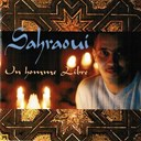 Sahraoui - Un homme libre