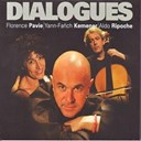 Aldo Ripoche / Florence Pavie / Yann-Fanch Kemener - Dialogues