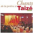 Taize - Chants de la prière à Taizé