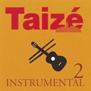 Taize - instrumental n&deg;2