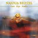 Najoua Belyzel - Entre deux mondes