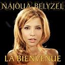 Najoua Belyzel - La bienvenue