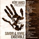 Kery James - Savoir &amp; vivre ensemble
