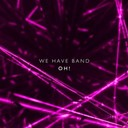 We Have Band - Oh! ep