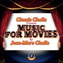 Claude Challe - Claude challe presents music for movies