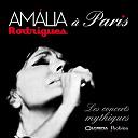 Amália Rodrigues - Amália rodrigues à paris - les concerts mythiques (live)