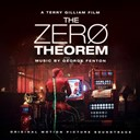 George Fenton - The Zero Theorem (Terry Gilliam's Original Motion Picture Soundtrack)