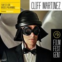 Cliff Martinez - Cliff martinez at film fest gent (feat. brussels philharmornic, dirk brossé)