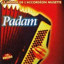 Padam - le monde de l'accord&eacute;on musette