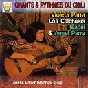 Angel Parra / Isabel / Los Calchakis / Violeta Parra - Chants & rythmes du chili
