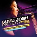 Guru Josh Project - Infinity : remixes 2009
