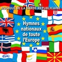 Orchestre De La Garde R&eacute;publicaine - Hymnes nationaux de toute l'europe