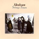 Skolvan - Swing &amp; tears