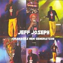 Gramacks New Generation / Jeff Joseph - Jeff joseph and gramacks new generation (live)