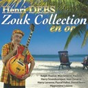 Harry Laronne / Henri Debs / Henri Debs, Harry Soundourayen / Henri Debs, Max Severin / Jean Zenarre / Max S&eacute;verin, David Denin, Hyppom&egrave;ne L&eacute;auva, Henri Debs / Paolina / Pascal Vallot / Ralph Thamar - Zouk collection en or