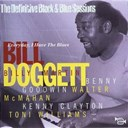 Bill Doggett - Everyday i have the blues (feat. benny goodwin, walter mcmahan, kenny clayton, toni williams) (the definitive black &amp; blue sessions)