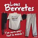 Lous Berretes - Y en aura pour tout le monde !