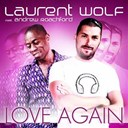 Andrew Roachford / Laurent Wolf - Love again remixes