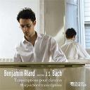 Benjamin Alard - Bach: transcriptions pour clavecin